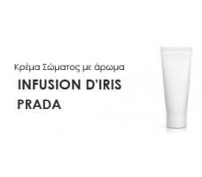 Κρέμα σώματος γυναικεία με Άρωμα  INFUSION D'IRIS-PRADA - Χύμα αρώματα