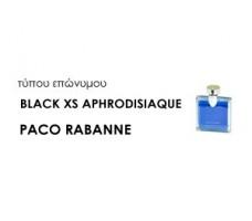 Χύμα Ανδρικά αρώματα τύπου BLACK XS APHRODISIAQUE PACO RABANNE