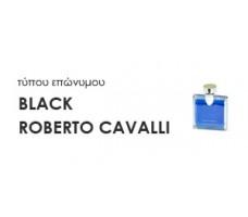 Χύμα Ανδρικά αρώματα τύπου BLACK ROBERTO CAVALLI