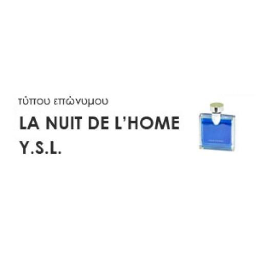 62d75ad6a65e Χύμα Ανδρικά αρώματα τύπου LA NUIT DE L HOME Y.S.L