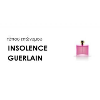 Χύμα Γυναικεία αρώματα τύπου INSOLENCE GUERLAIN